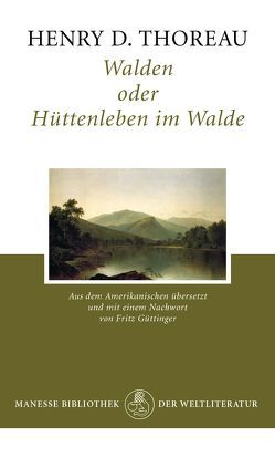 Walden von Güttinger,  Fritz, Thoreau,  Henry D.