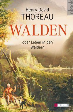 Walden von Thoreau,  Henry David