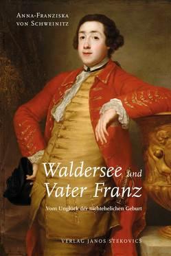 Waldersee und Vater Franz von von Schweinitz,  Anna-Franziska