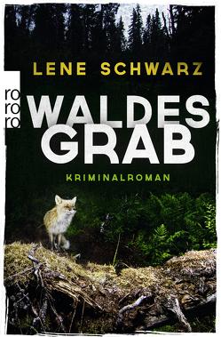 Waldesgrab von Schwarz,  Lene