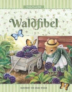 Waldfibel von Korsh,  Marianna, Rohde,  Detlef, Wheeler,  Susan