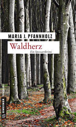 Waldherz von Pfannholz,  Maria J.