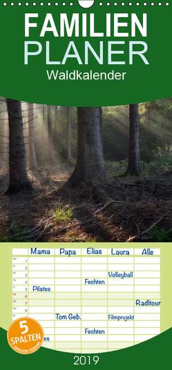 Waldkalender – Familienplaner hoch (Wandkalender 2019 , 21 cm x 45 cm, hoch) von Zitzler,  Hans