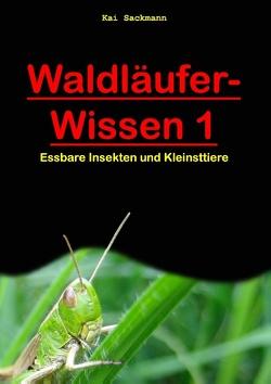 Waldläufer-Wissen 1 von Sackmann,  Jessica, Sackmann,  Kai