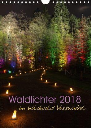 Waldlichter im Wildwald Vosswinkel 2018 (Wandkalender 2018 DIN A4 hoch) von Lieder,  Britta