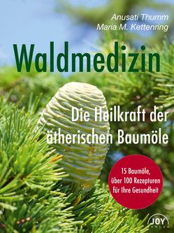 Waldmedizin von Kettenring,  Maria M., Thumm,  Anusati
