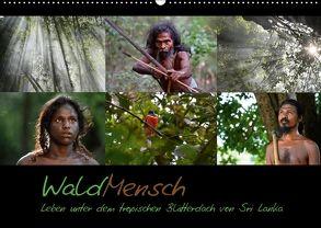 WaldMensch – Leben unter dem tropischen Blätterdach von Sri Lanka (Wandkalender 2018 DIN A2 quer) von Herrmann,  Udo