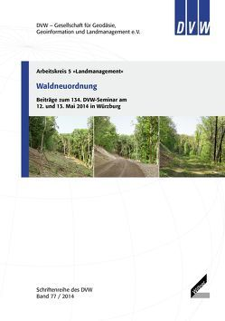 Waldneuordnung