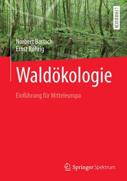 Waldökologie von Bartsch,  Norbert, Lay,  Martin, Röhrig,  Ernst
