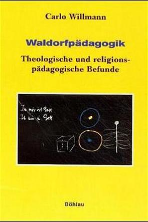 Waldorfpädagogik von Willmann,  Carlo