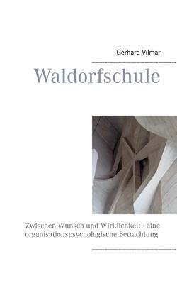 Waldorfschule von Vilmar,  Gerhard