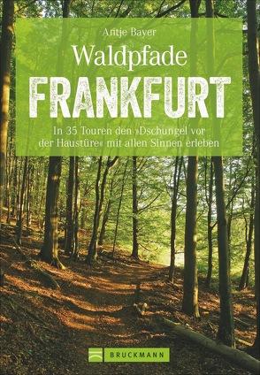 Waldpfade Frankfurt von Bayer,  Antje