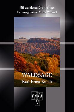 Waldsage von Knodt,  Karl Ernst, Werhand,  Martin