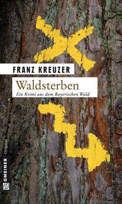Waldsterben von Kreuzer,  Franz