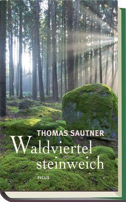 Waldviertel steinweich von Sautner,  Thomas