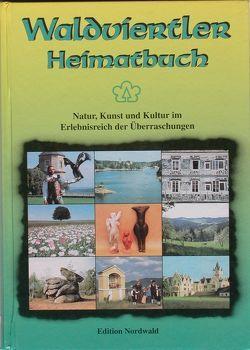 Waldviertler Heimatbuch von Kapf,  Gottfried, Kastner,  Adi, Leutgeb,  Josef, Leutgeb,  Rupert, Sauer,  Helmut