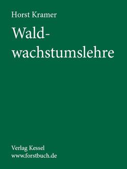 Waldwachstumslehre von Krämer,  Horst