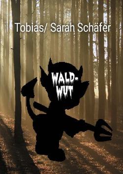Waldwut von Schäfer,  Tobias
