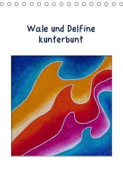 Wale und Delfine kunterbunt (Tischkalender 2019 DIN A5 hoch) von Thomas,  Doris