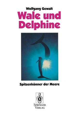 Wale und Delphine von Gewalt,  Wolfgang