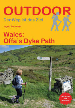 Wales: Offa´s Dyke Path von Retterath,  Ingrid