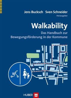 Walkability von Bucksch,  Jens, Schneider,  Sven