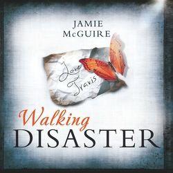 Walking Disaster von Baltus,  Philipp, McGuire,  Jamie, Zeltner,  Henriette