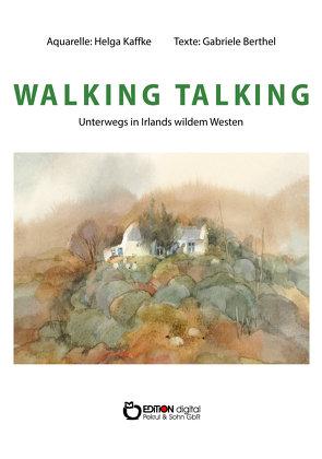 Walking Talking von Berthel,  Gabriele, Kaffke,  Helga