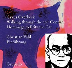 Walking through the 20th Century von Overbeck,  Cyrus, Vahl,  Christian