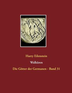 Walküren von Eilenstein,  Harry