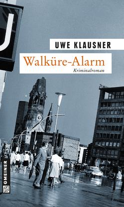 Walküre-Alarm von Klausner,  Uwe