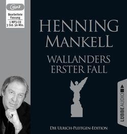 Wallanders erster Fall von Mankell,  Henning, Pleitgen,  Ulrich