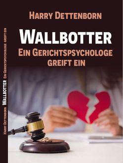 Wallbotter von Dettenborn,  Harry