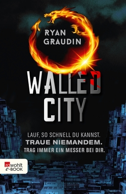 Walled City von Graudin,  Ryan, Naumann,  Katharina