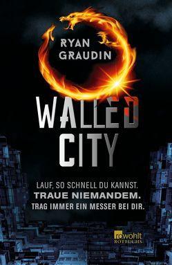 Walled City von Graudin,  Ryan, Naumann,  Katharina