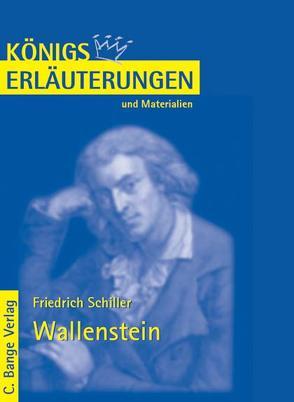 Wallenstein von Friedrich Schiller. Textanalyse und Interpretation. von Bernhardt,  Rüdiger, Schiller,  Friedrich