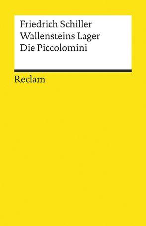 Wallensteins Lager. Die Piccolomini von Hofmann,  Michael, Rothmann,  Kurt, Schiller,  Friedrich