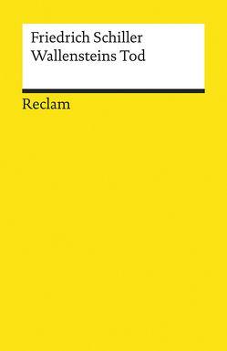 Wallensteins Tod von Hofmann,  Michael, Rothmann,  Kurt, Schiller,  Friedrich