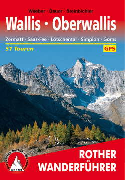 Wallis – Oberwallis (E-Book) von Bauer,  Marianne, Steinbichler,  Hans, Waeber,  Michael