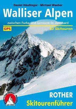 Walliser Alpen von Häußinger,  Daniel, Waeber,  Michael