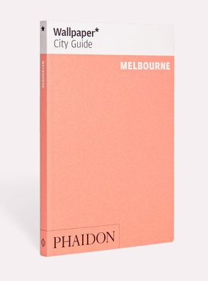Wallpaper* City Guide Melbourne
