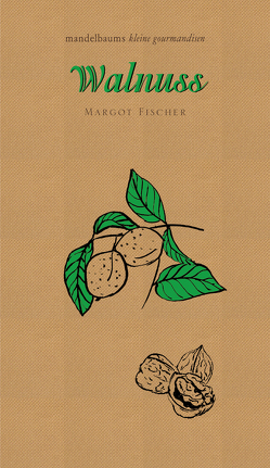Walnuss von Fischer,  Margot
