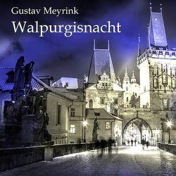 Walpurgisnacht von Gabor,  Karlheinz, Meyrink,  Gustav