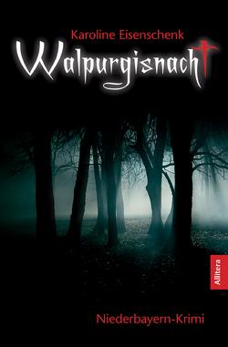 Walpurgisnacht von Eisenschenk,  Karoline