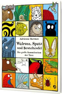 Walross, Spatz und Beutelteufel von Barman,  Adrienne, Schmidt-Wussow,  Susanne