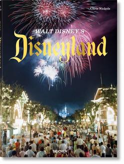 Walt Disney's Disneyland von Nichols,  Chris