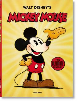 Walt Disney's Mickey Mouse: Die ultimative Chronik von Gerstein,  David, Kaufman,  J. B., Kothenschulte,  Daniel