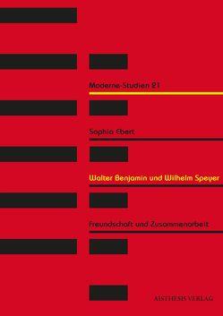 Walter Benjamin und Wilhelm Speyer von Ebert,  Sophia