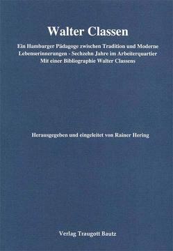 Walter Classen von Hering,  Rainer, Kühn,  Hermann, Mahn,  Michael, Marbach,  Johannes, Weigel,  Harald, Wischermann,  Else M