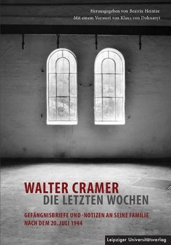 Walter Cramer – die letzten Wochen von Heintze,  Beatrix